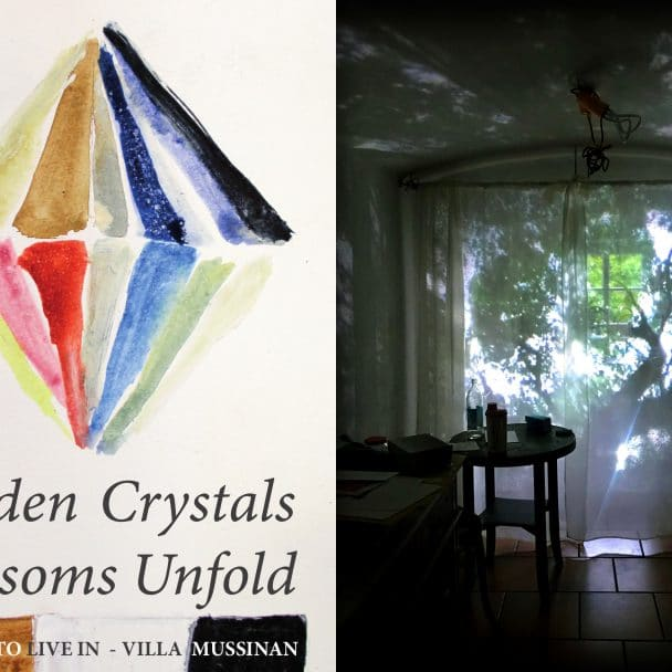 Hidden Crystals – Blossoms Unfold, Gallery to live in – Villa Mussinan